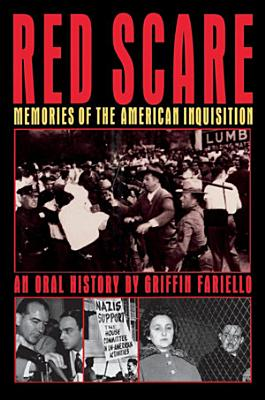 Red Scare  Memories of the American Inquisition