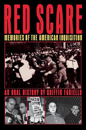 Red Scare  Memories of the American Inquisition PDF