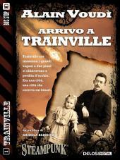 Arrivo a Trainville: Trainville 1