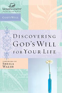 Discovering God s Will for Your Life PDF