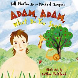 Adam Adam What Do You See  Book PDF