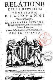 Relatione della republica venetiana, di Giouanni Botero Benese ... Con vn discorso intorno allo stato della Chiesa