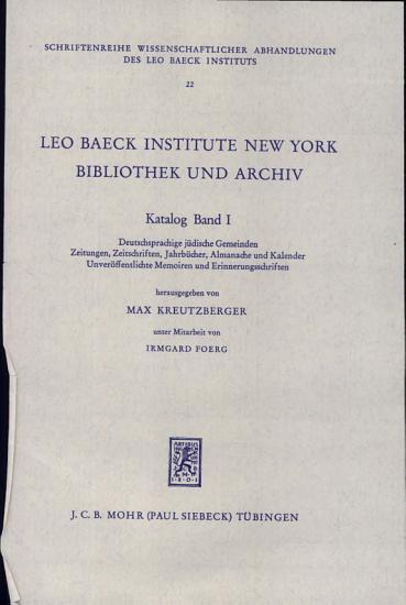 Leo Baeck Institute New York Bibliothek Und Archiv  Katalog PDF