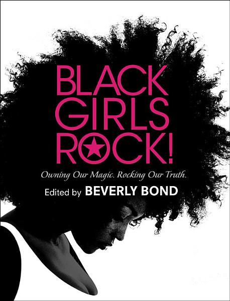 Download Black Girls Rock  Book