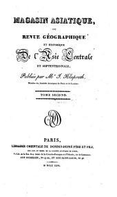 Magasin asiatique ou revue géographique et historique de l'Asie centrale et septentrionale: Volume1