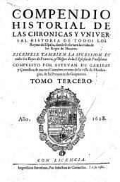 Los XL. libros del Compendio historial de las chronicas y vniversal historia de todos los reynos de España: Volumen 3
