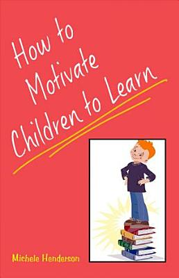How to Motivate Children to Learn PDF