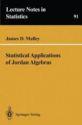 Statistical Applications of Jordan Algebras