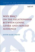 Why B  os  On the Relationship Between Gospel Genre and Implied Audience PDF