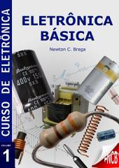Eletrônica Básica: Edição 2