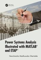 Power Systems Analysis Illustrated with MATLAB and ETAP PDF