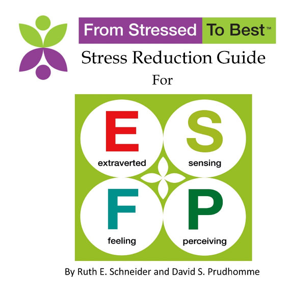 Esfp Stress Reduction Guide