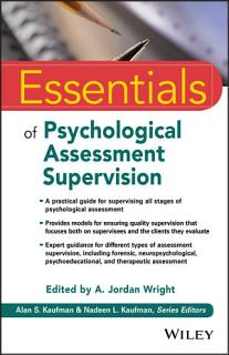 Essentials of Psychological Assessment Supervision Book