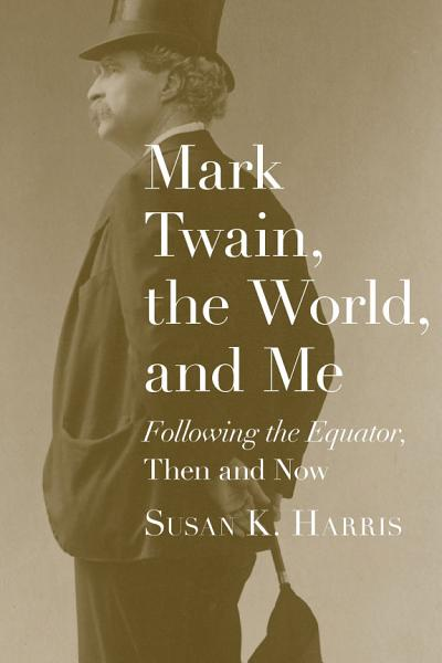 Download Mark Twain  the World  and Me Book