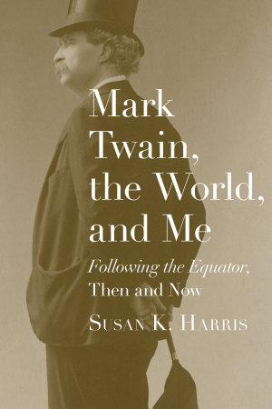 Mark Twain  the World  and Me
