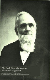 The Utah Genealogical and Historical Magazine: Volume 1