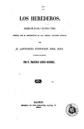 Los Herederos: zarzuela en un acto, y en prosa y verso