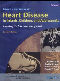 Moss and Adams  Heart Disease in Infants  Children  and Adolescents PDF