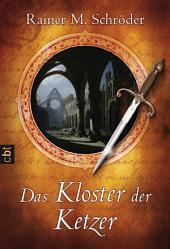 Das Kloster der Ketzer