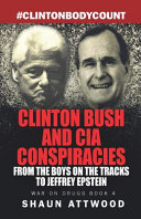 Clinton Bush and CIA Conspiracies