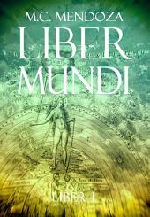 Liber Mundi: La Hermandad de los Elegidos