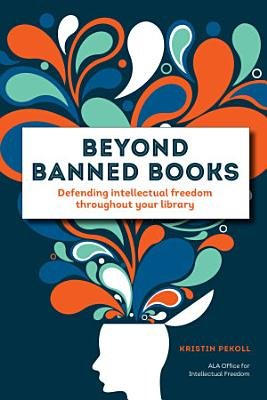 Beyond Banned Books