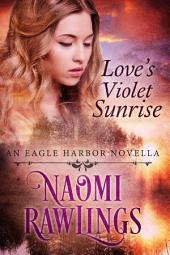 Love's Violet Sunrise: Historical Christian Romance