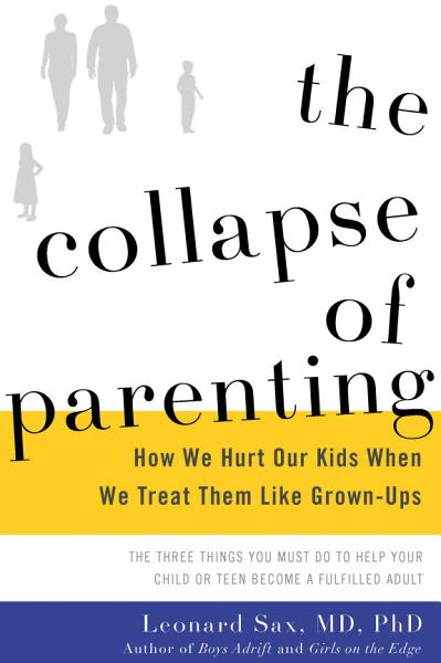 Download The Collapse of Parenting Book