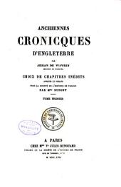 Anchiennes cronicques d'Engleterre: Volume1