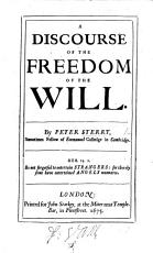 A Discourse of the Freedom of the Will PDF
