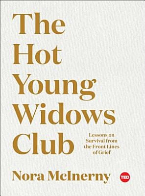 The Hot Young Widows Club