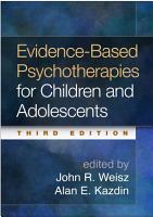 Evidence Based Psychotherapies for Children and Adolescents  Third Edition PDF