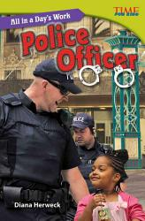 All In A Day S Work Police Officer Book PDF