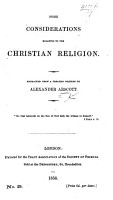 Some considerations relating to the Christian religion  Extracted from a treatise written by Alexander Arscott PDF