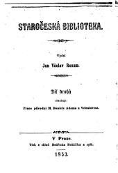 M. Daniele Adama z Veleslavína práce původní: S vyobrazením a životopisem spisovatelovým