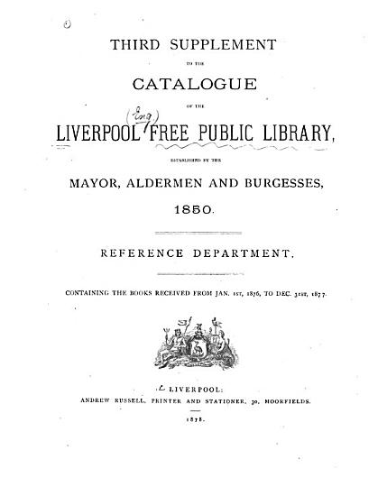 Third Supplement to the Catalogue of the Liverpool Free Public Library     PDF