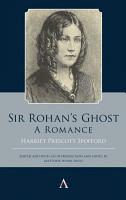 Sir Rohans Ghost  A Romance PDF