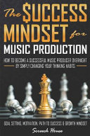 The Success Mindset For Music Production Book PDF