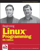 Beginning Linux Programming: Edition 4