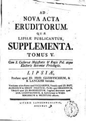 Ad nova acta eruditorum, quae lipsiae publicantur, supplementa: Volume 5