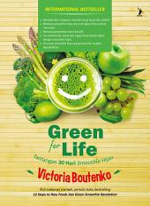 Green for Life: Tantangan 30 Hari Smoothie Hijau