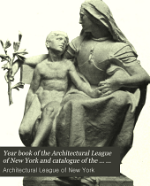 Year Book of the Architectural League of New York, and Catalogue of the ... Annual Exhibition: Volume 23