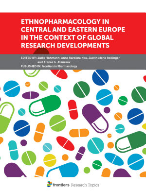Ethnopharmacology in Central and Eastern Europe in the Context of Global Research Developments PDF
