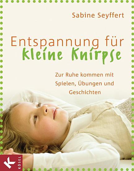 Entspannung f  r kleine Knirpse PDF