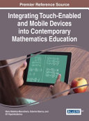 Integrating Touch enabled and Mobile Devices Into Contemporary Mathematics Education PDF