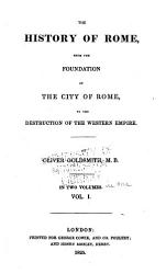 The History Of Rome From The Foundation Of The City Of Rome To The Destruction Of The Western Empire Book PDF