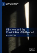 Film Noir and the Possibilities of Hollywood