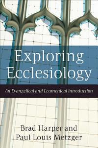 Exploring Ecclesiology Book