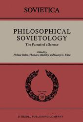 Philosophical Sovietology: The Pursuit of a Science