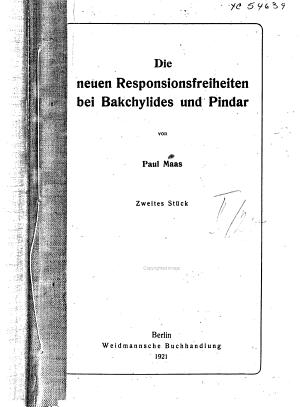 Die neuen Responsionsfreiheiten bei Bakchylides und Pindar PDF